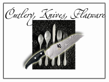 Cutlery, Knives, and Flatware
