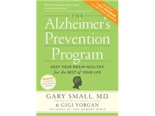 The Alzheimer's Prevention Program Keep Your Brain Healthy for the Rest of Your Life Gary Small, MD