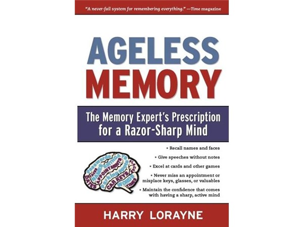 Ageless Memory by H. Lorayne World's Leading Expert on Memory