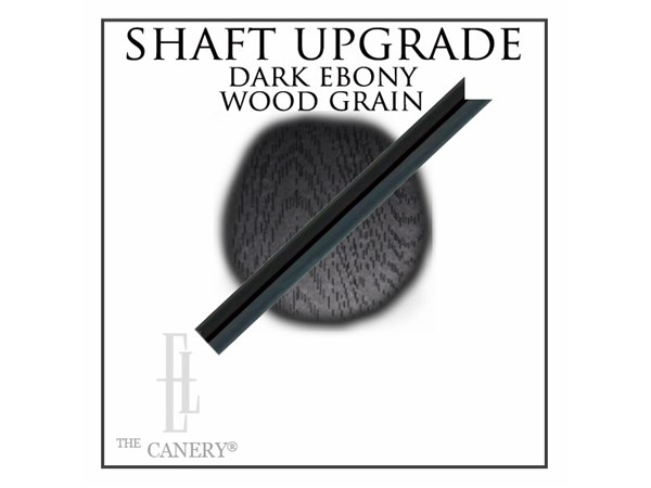 Ebony Wood Cane shaft upgrade